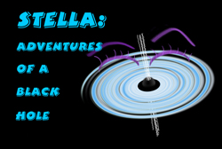 Stella: Adventures of a Black Hole