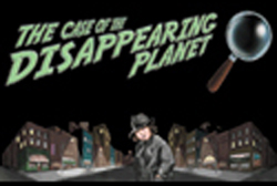The Case of the Disappearing Planet