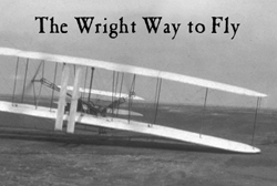 The Wright Way to Fly
